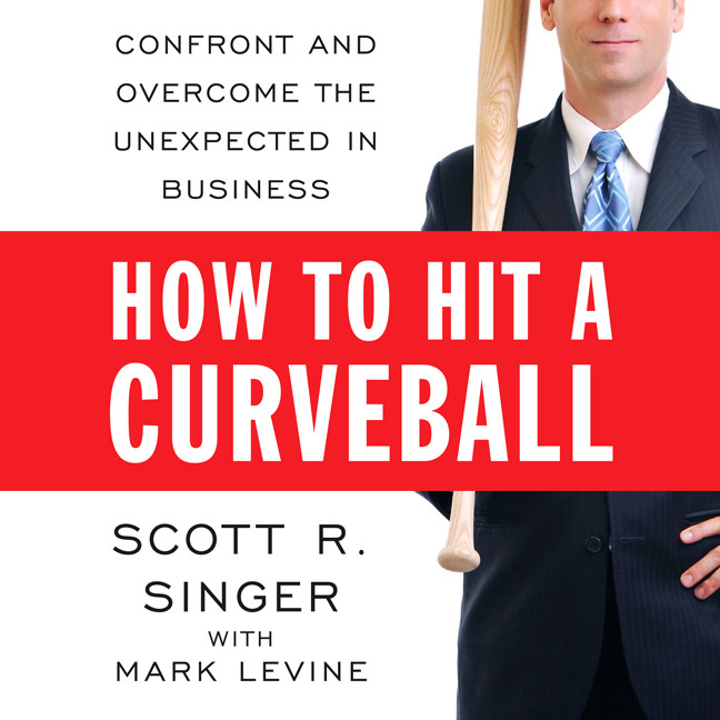 Printable How to Hit a Curveball: Confront and Overcome the Unexpected in Business Audiobook Cover Art