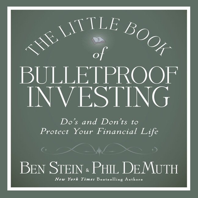 Printable The Little Book of Bulletproof Investing: Do's and Don'ts to Protect Your Financial Life Audiobook Cover Art