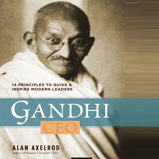 Printable Gandhi, CEO: 14 Principles to Guide & Inspire Modern Leaders Audiobook Cover Art