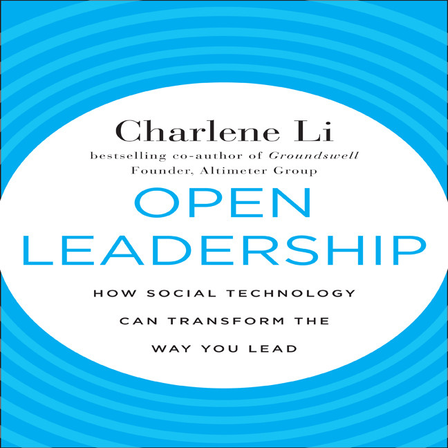 Printable Open Leadership: How Social Technology Can transform the Way You Lead Audiobook Cover Art