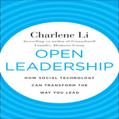 Open Leadership: How Social Technology Can Transform the Way You Lead, by Charlene Li