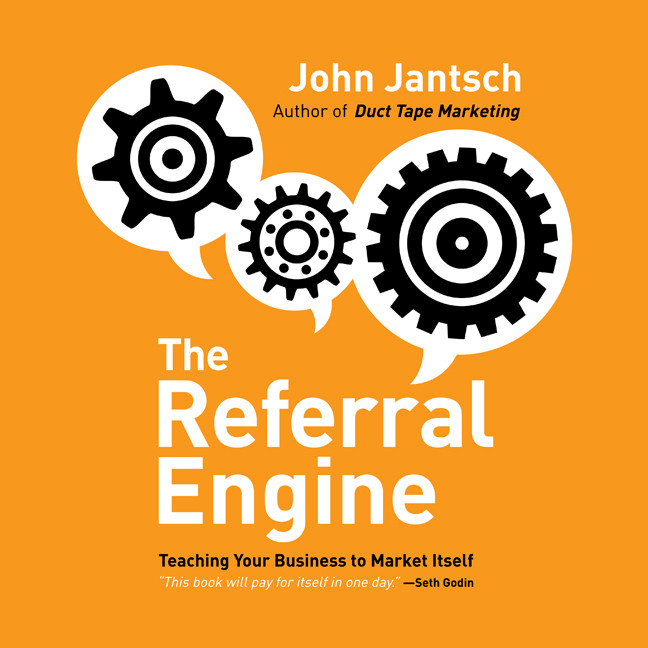 Printable The Referral Engine: Teaching Your Business to Market Itself Audiobook Cover Art