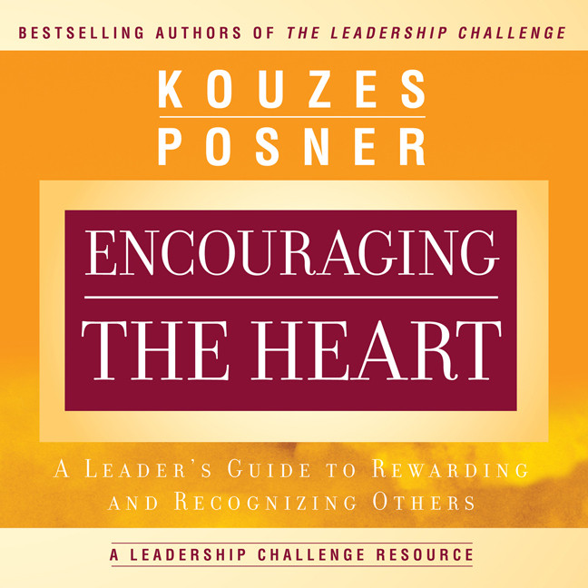 Printable Encouraging the Heart: A Leader's Guide to Rewarding and Recognizing Others Audiobook Cover Art