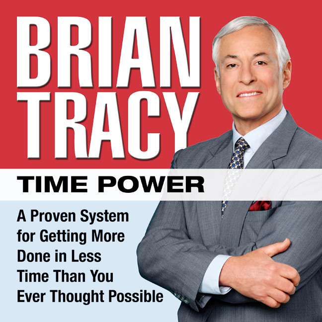 Printable Time Power: A Proven System for Getting More Done in Less Time Than You Ever Thought Possible Audiobook Cover Art