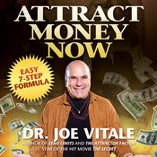 Attract Money Now, by Joe Vitale