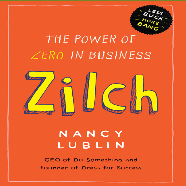 Printable Zilch: The Power of Zero in Business Audiobook Cover Art