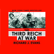 The Third Reich at War, by Richard J. Evans