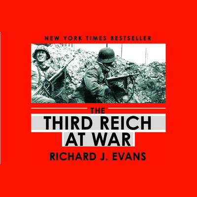 The Third Reich at War Audiobook, by