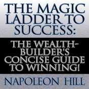 The Magic Ladder to Success, by Napoleon Hil