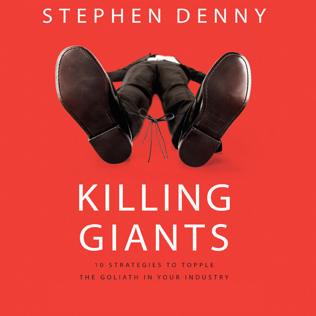Printable Killing Giants: 10 Strategies to Topple the Goliath in Your Industry Audiobook Cover Art