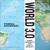World 3.0: Global Prosperity and How to Achieve it, by Pankaj Ghemewat