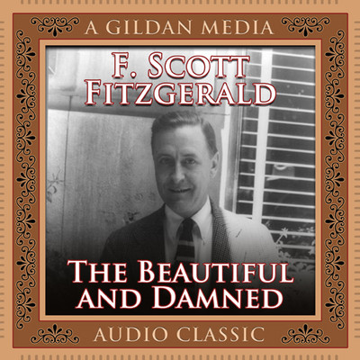 The Beautiful and the Damned Audiobook, by F. Scott Fitzgerald