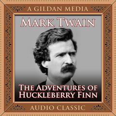 The Adventures Huckleberry Finn Audiobook, by Mark Twain