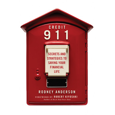 Credit 911: Secrets and Strategies to Saving Your Financial Life Audiobook, by Rodney Anderson