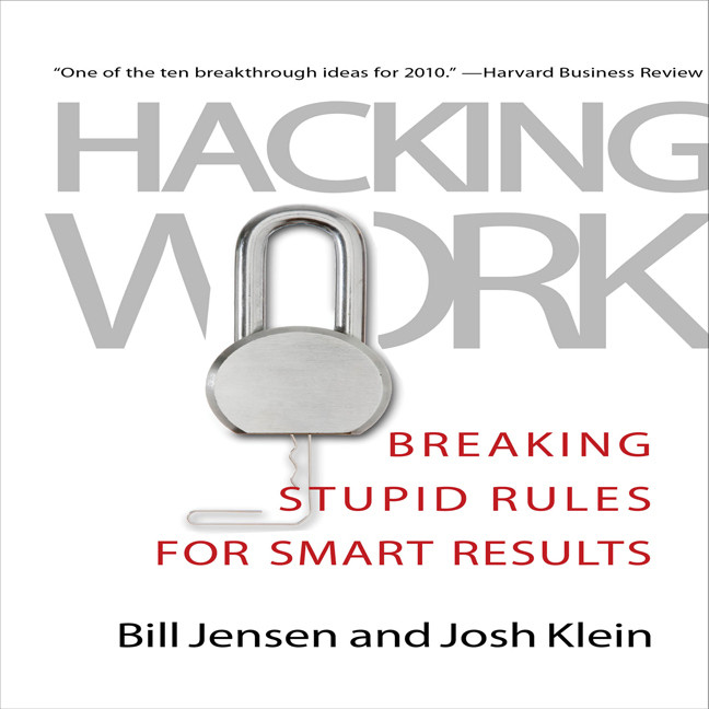 Printable Hacking Work: Breaking Stupid Rules for Smart Results Audiobook Cover Art
