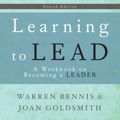 Learning to Lead: A Workbook on Becoming a Leader Audiobook, by Warren G. Bennis