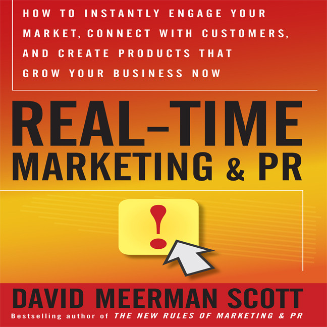Printable Real Time Marketing and PR: How to Instantly Engage Your Market, Connect with Customers, and Create Products that Grow Your Business Now Audiobook Cover Art