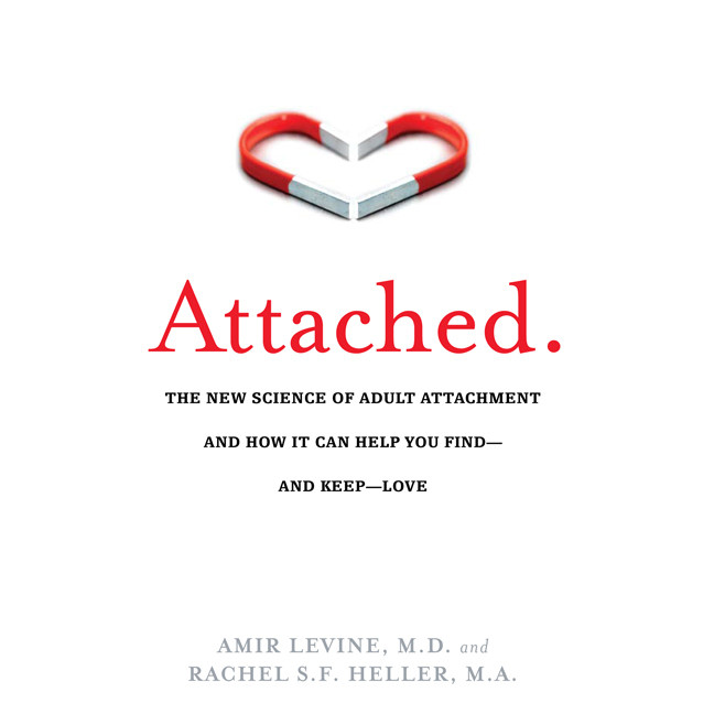 Printable Attached: The New Science of Adult Attachment and How It Can Help You Find - And Keep - Love Audiobook Cover Art