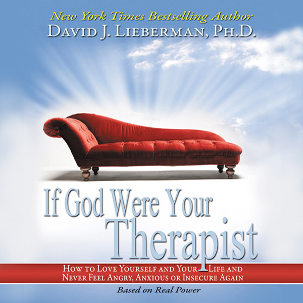 Printable If God Were Your Therapist: How to Love Yourself and Your Life and Never Feel Angry, Anxious, or Insecure Again Audiobook Cover Art