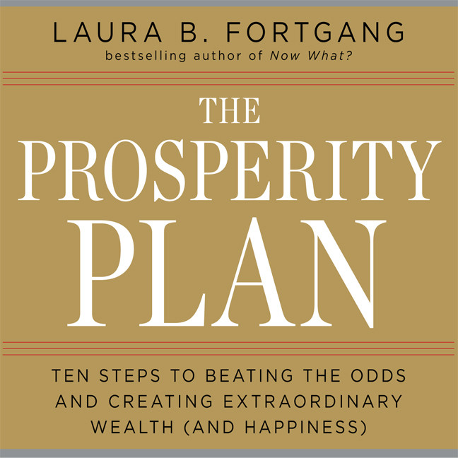 Printable The Prosperity Plan: Ten Steps to Beating the Odds and Discovering Greater Wealthand Happiness Than You Ever Thought Possible Audiobook Cover Art