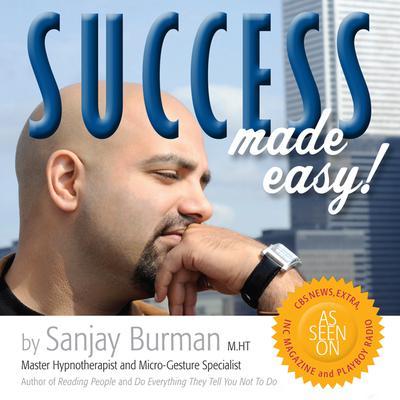 Success Made Easy Audiobook, by Sanjay Burman