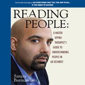 Reading People: A Master Hypnotherapists Guide to Understanding People in 60 Seconds! Audiobook, by Sanjay Burman, Sanjay Burman M.HT
