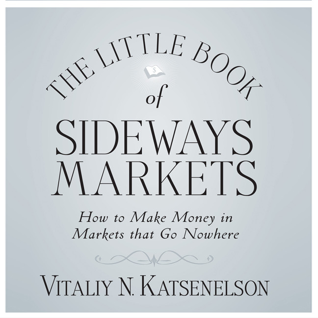 Printable The Little Book of Sideways Markets: How to Make Money in Markets that Go Nowhere Audiobook Cover Art