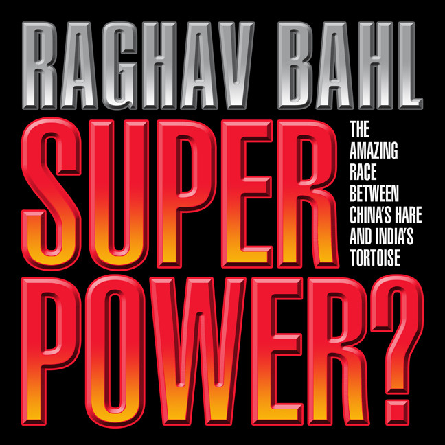 Printable Super Power: The Amazing Race Between China's Hare and India's Tortoise Audiobook Cover Art
