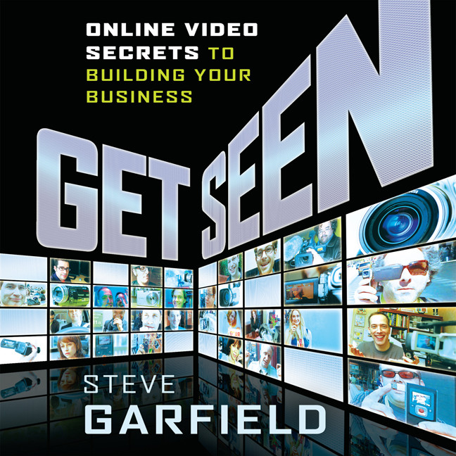 Printable Get Seen: Online Video Secrets to Building Your Business + URL Audiobook Cover Art