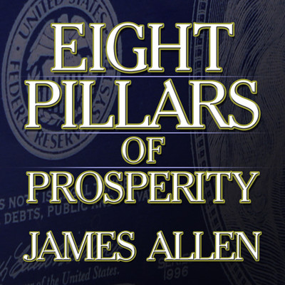 Eight Pillars Prosperity Audiobook, by James Allen