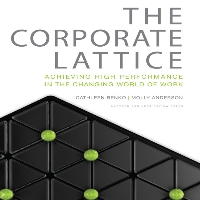 Printable The Corporate Lattice: Achieving High Performance In the Changing World of Work Audiobook Cover Art