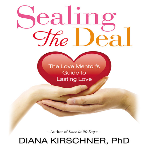 Printable Sealing the Deal: The Love Mentor's Guide to Lasting Love Audiobook Cover Art