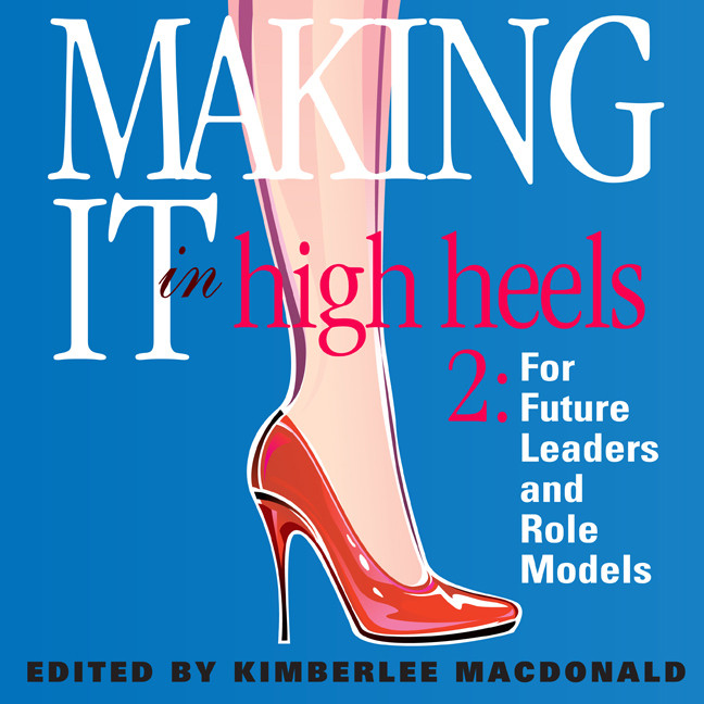 Printable Making It in High Heels 2: For Future Leaders and Role Models Audiobook Cover Art