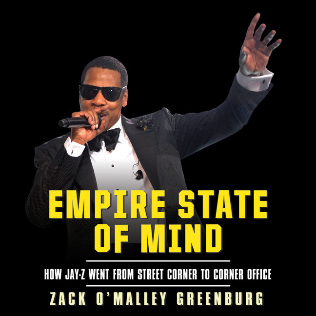 Printable Empire State Mind: How Jay-Z Went from Street Corner to Corner Office Audiobook Cover Art