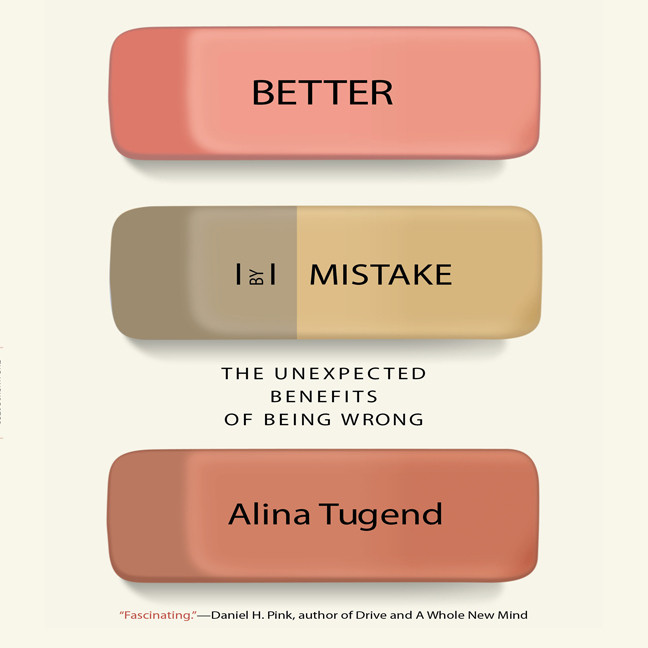 Printable Better By Mistake: The Unexpected Benefits of Being Wrong Audiobook Cover Art