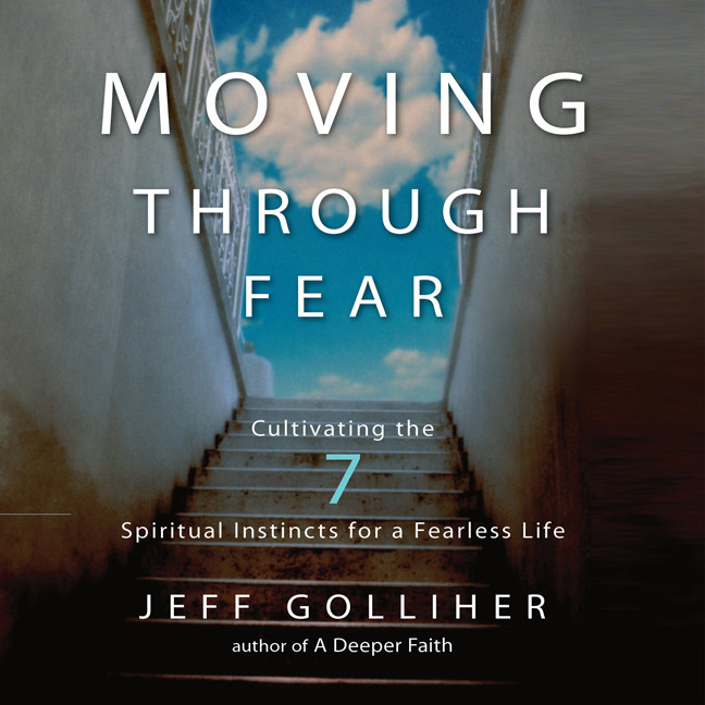Printable Moving Through Fear: Cultivating the 7 Spiritual Instincts for a Fearless Life Audiobook Cover Art