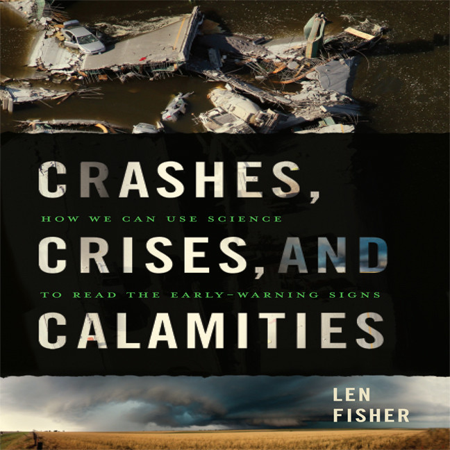 Printable Crashes, Crises, and Calamities: How We Can Use Science to Read the Early-Warning Signs Audiobook Cover Art
