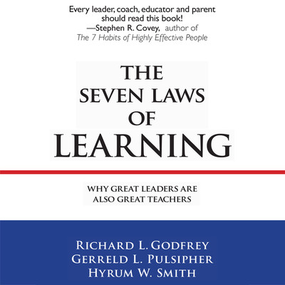 The Seven Laws Learning: Why Great Leaders Are Also Great Teachers Audiobook, by Gerreld L. Pulsipher