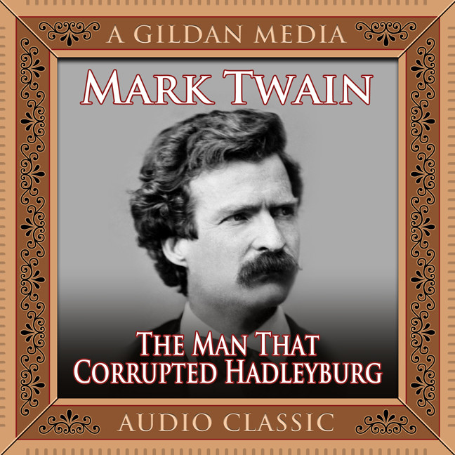 Printable The Man That Corrupted Hadleyburg Audiobook Cover Art