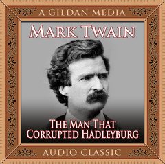 The Man That Corrupted Hadleyburg Audiobook, by Mark Twain