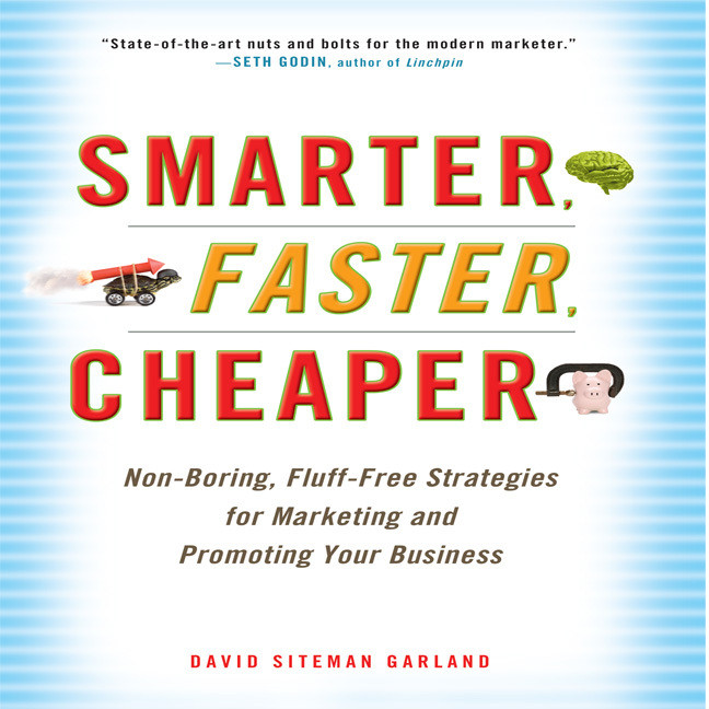 Printable Smarter, Faster, Cheaper: Non-Boring, Fluff-Free Strategies for Marketing and Promoting Your Business Audiobook Cover Art