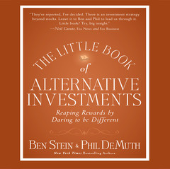 The Little Book Alternative Investments: Reaping Rewards by Daring to Be Different Audiobook, by Phil DeMuth, Ben Stein