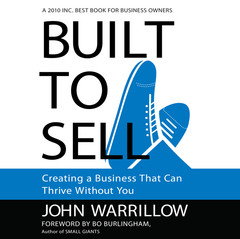 Built to Sell: Creating a Business That Can Thrive Without You Audiobook, by