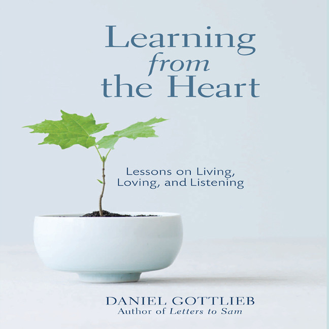 Printable Learning from the Heart: Lessons on Living, Loving, and Listening Audiobook Cover Art