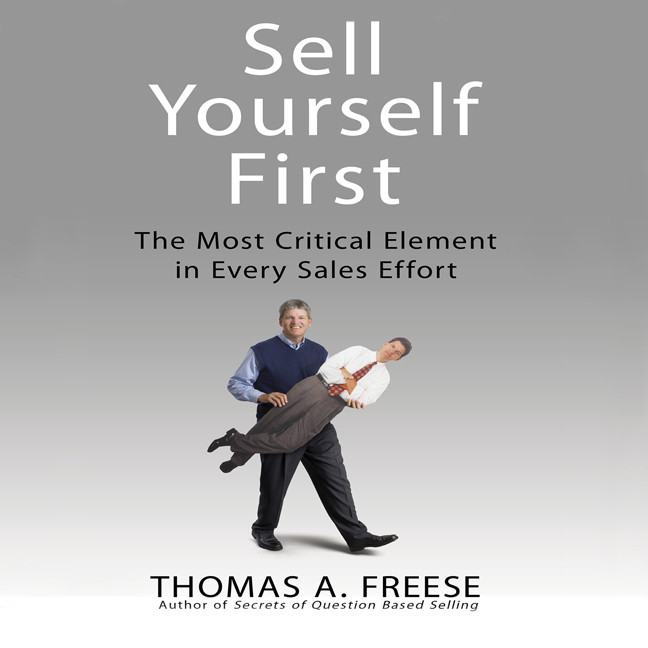 Printable Sell Yourself First: The Most Critical Element in Every Sales Effort Audiobook Cover Art