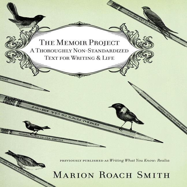 Printable The Memoir Project: A Thoroughly Non-Standardized Text for Writing & Life Audiobook Cover Art