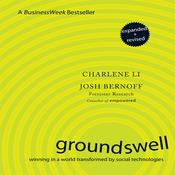 Groundswell: Winning in a World Transformed by Social Technologies, by Charlene Li
