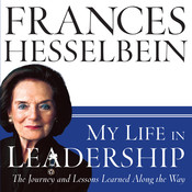 My Life in Leadership: The Journey and Lessons Learned Along the Way Audiobook, by Frances Hesselbein