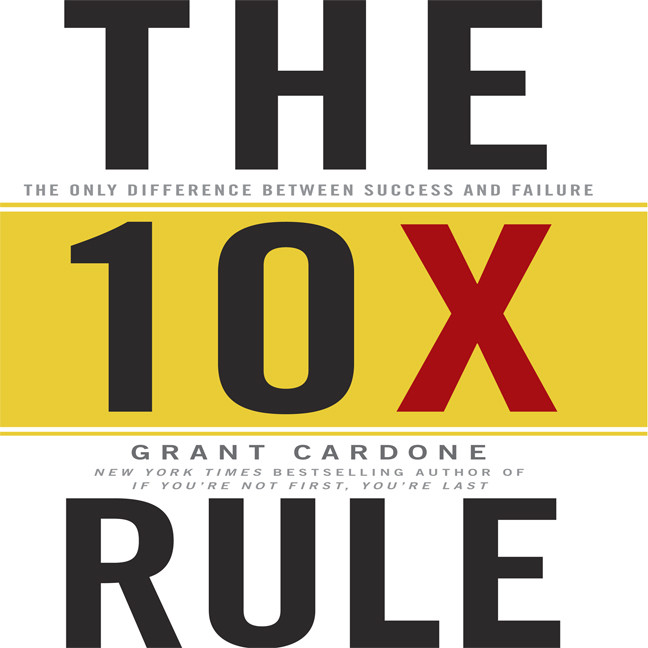 Printable The TenX Rule: The Only Difference Between Success and Failure Audiobook Cover Art