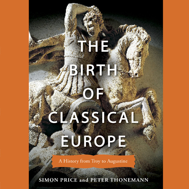 Printable The Birth of Classical Europe: A History From Troy to Augustine Audiobook Cover Art